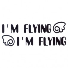 I'm Flying Vinyl Decal